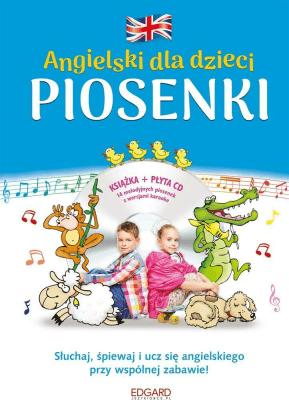 Angielski dla dzieci. Piosenki wyd. 3 - Opracowaniezbiorowe - Książki Książki do nauki języka obcego