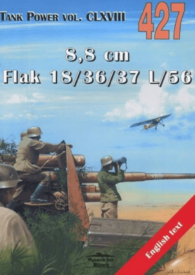 8,8 cm Flak 18/36/37 L/56. Tank Power vol. CLXVIII 427. - LewochJanusz - Książki Historia, archeologia
