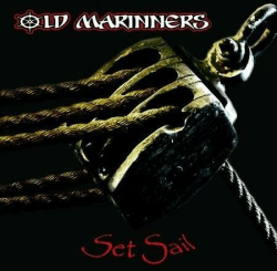 Set Sail. Old Marinners CD