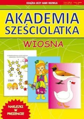 Akademia sześciolatka - Wiosna - Beata Guzowska - Książki Podręczniki do szkół podst. i średnich