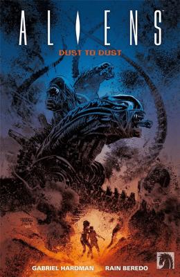 Aliens. Dust to dust. - Gabriel Hardman - Książki Komiksy