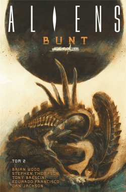Aliens. Bunt. Tom 2