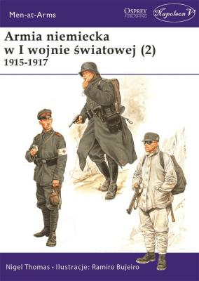 Armia niemiecka w I wojnie światowej (2). 1915-1917 - NigelThomas - Książki Historia, archeologia