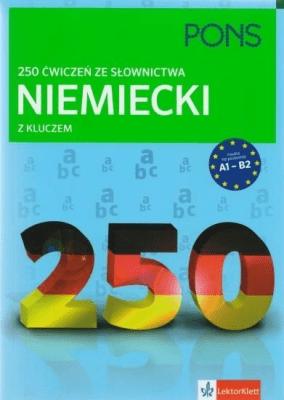 250 ćwiczeń ze słownictwa z kluczem. Niemiecki - Opracowaniezbiorowe - Książki Książki do nauki języka obcego