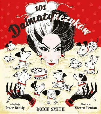 101 dalmatyńczyków - SmithDodie - Książki Książki dla dzieci