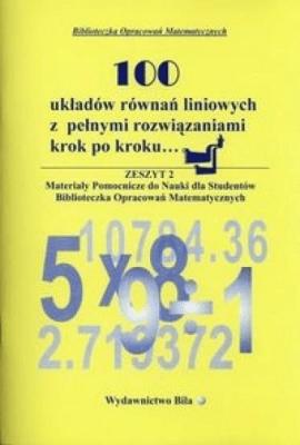 100 układów równań liniowych... - RegelWiesława - Książki Książki naukowe i popularnonaukowe