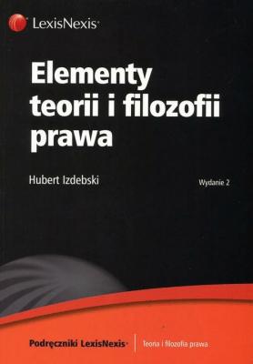 Elementy teorii i filozofii prawa - IzdebskiHubert - Książki Prawo, administracja