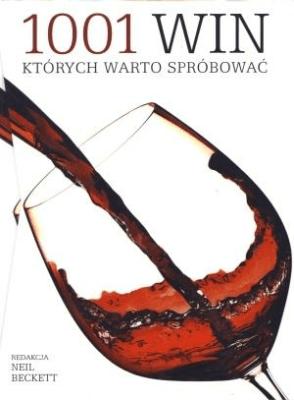 1001 win, których warto spróbować w.2012 - Opracowaniezbiorowe - Książki Kuchnia, potrawy