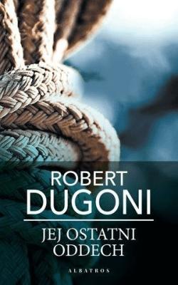 Jej ostatni oddech pocket - DugoniRobert - Książki Kryminał, sensacja, thriller