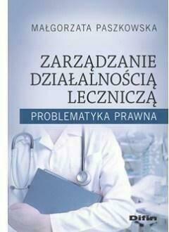 Zarządzanie działalnością lecznicza
