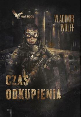 Apokalipsa T.1 Czas odkupienia - WolffVladimir - Książki Kryminał, sensacja, thriller