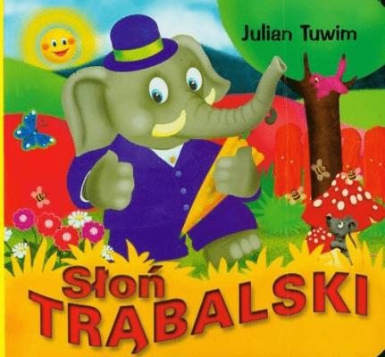 Słoń Trąbalski Tuwim Julian Książki Książki Dla Dzieci