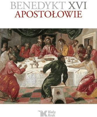 Apostołowie - BenedyktXVI - Książki Religioznawstwo, nauki teologiczne