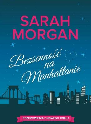 Bezsenność na Manhattanie - SarahMorgan - Książki Literatura obyczajowa, erotyczna