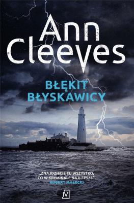 Błękit błyskawicy. - CleevesAnn - Książki Kryminał, sensacja, thriller