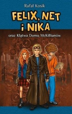 Felix, Net i Nika oraz Klątwa Domu McKillianów - KosikRafał - Książki Książki dla młodzieży