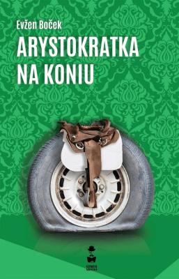 Arystokratka na koniu. - BocekEvzen - Książki Literatura obyczajowa, erotyczna