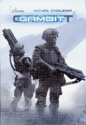 Algorytm wojny T.1 Gambit - CholewaMichał - Książki Fantasy, science fiction, horror