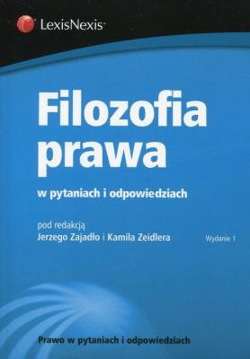Filozofia prawa w pytaniach i odpowiedziach - Opracowaniezbiorowe - Książki Prawo, administracja