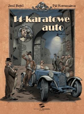 14-karatowe auto - RejtoJeno, KorcsmarosPal - Książki Komiksy