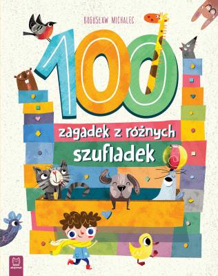 100 zagadek z różnych szufladek - MichalecBogusław - Książki Książki dla dzieci