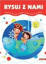 Książeczka edukacyjna. Rysuj z nami - praca zbiorowa - Książki Książki dla dzieci
