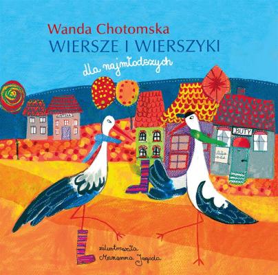 Wiersze I Wierszyki Wanda Chotomska W2017 Chotomska