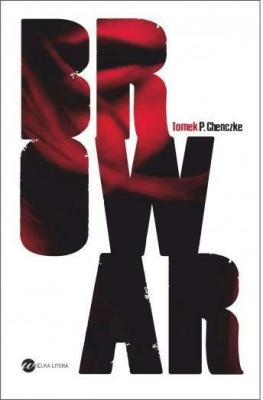 Browar - ChenczkeTomaszP. - Książki Kryminał, sensacja, thriller