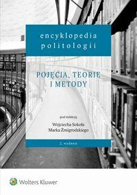 Encyklopedia politologii Tom 1 - SokółWojciech, ŻmigrodzkiMarek - Książki Prawo, administracja