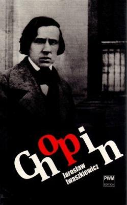 Chopin - Jarosław Iwaszkiewicz - IwaszkiewiczJarosław - Książki Książki obcojęzyczne