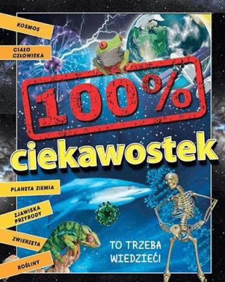 100% ciekawostek - CanavanThomas - Książki Książki dla dzieci
