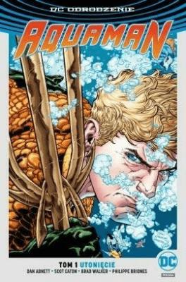 Aquaman T.1 Utonięcie (srebrna) - AbnettDan - Książki Komiksy
