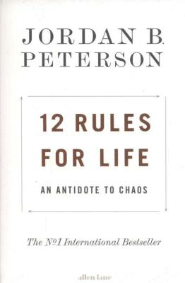 12 Rules for Life. An Antidote to Chaos - PetersonJordanB. - Książki Książki obcojęzyczne