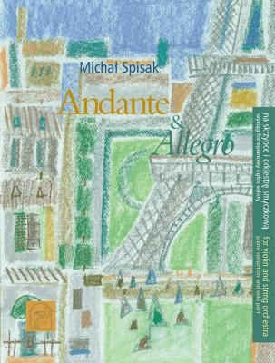 Andante i Allegro na skrzypce i orkiestrę smyczk. - Michał Spisak - Książki Poradniki i albumy