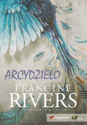 Arcydzieło - RiversFrancine - Książki Literatura obyczajowa, erotyczna