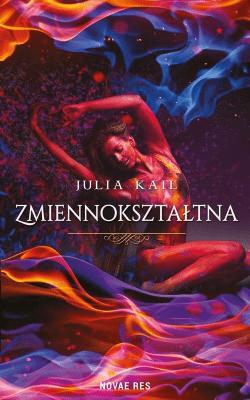 Zmiennokształtna - KailJulia - Książki Fantasy, science fiction, horror