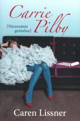 Carrie Pilby. Nieznośnie genialna - LissnerCaren - Książki Literatura obyczajowa, erotyczna