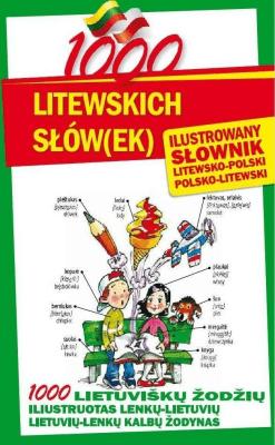 1000 litewskich słów(ek). Ilustrowany słownik - StefaniakJarosław - Książki Książki naukowe i popularnonaukowe