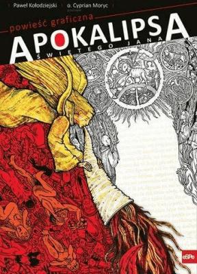 Apokalipsa świętego Jana. Powieść graficzna - KołodziejskiPaweł, MorycCyprian - Książki Komiksy