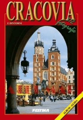 Kraków i okolice 372 zdjęcia - wer. włoska - JabłońskiRafał - Książki Książki obcojęzyczne