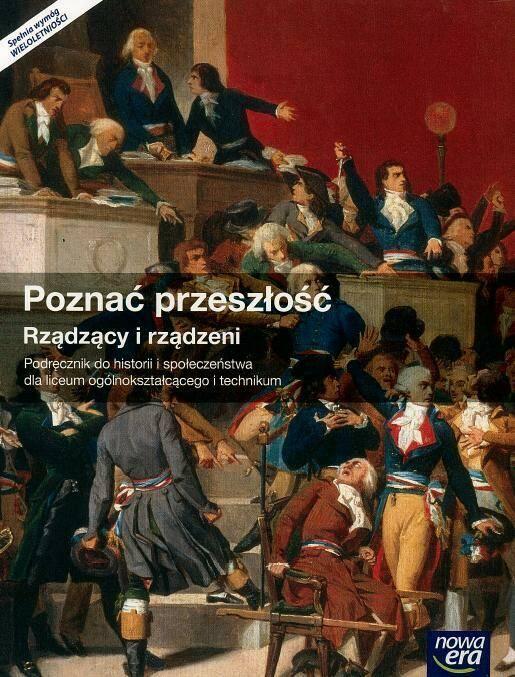Poznać przeszłość. Rządzący i rządzeni. Podręcznik do historii i społeczeństwa dla liceum ogólnokształcącego i technikum.
