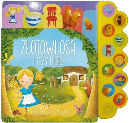 10 bajkowych dźwięków. Złotowłosa i trzy misie - Opracowaniezbiorowe - Książki Książki dla dzieci