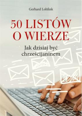 50 listów o wierze - LohfinkGerhard - Książki Poradniki i albumy