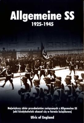 Allgemeine SS 1925-1945 - Opracowaniezbiorowe - Książki Historia, archeologia
