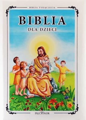 Biblia dla dzieci - praca zbiorowa - Książki Religioznawstwo, nauki teologiczne