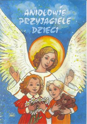 Aniołowie przyjaciele dzieci - Fides - Książki Religioznawstwo, nauki teologiczne