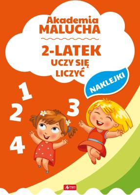 Akademia malucha. 2 latek uczy się liczyć. - Opracowaniezbiorowe - Książki Literatura piękna