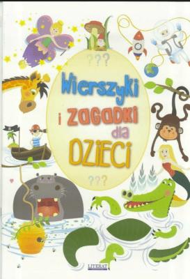 Wierszyki I Zagadki Dla Dzieci Literat Praca Zbiorowa