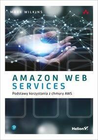Amazon Web Services w akcji wyd. 2