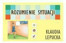 Rozumienie sytuacji - Klaudia Lepucka - Książki Książki naukowe i popularnonaukowe